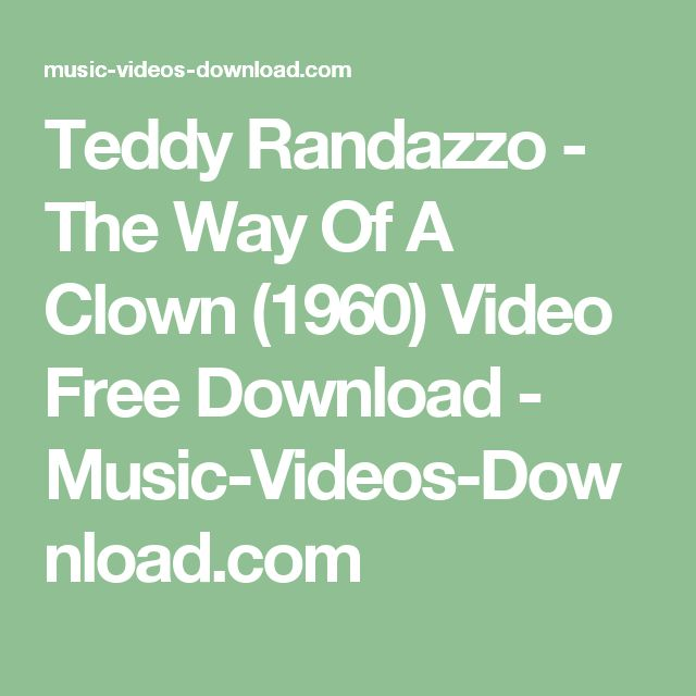 Teddy Randazzo - The Way Of A Clown (1960) Video Free Download - Music-Videos-Download.com