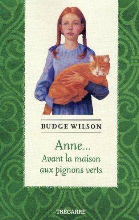 Anne... : Avant la maison aux pignons verts