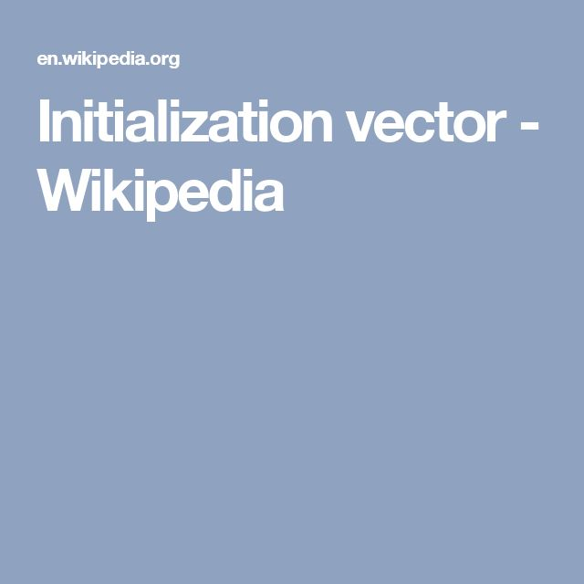 Initialization vector - Wikipedia