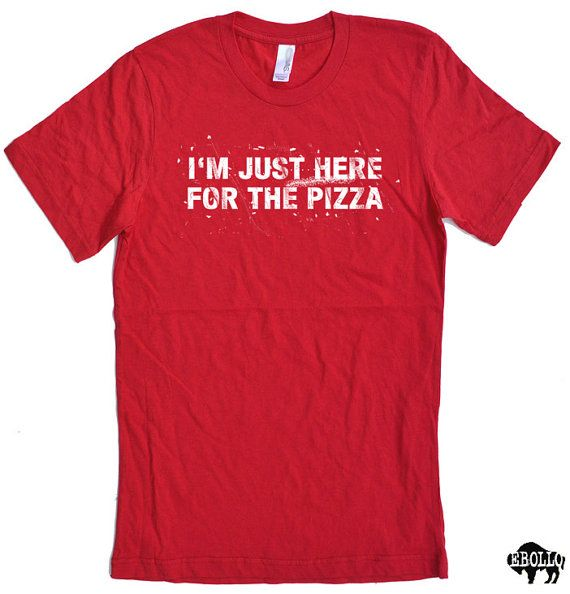 Pizza Party I'm Just Here For the Pizza T-shirt Mens T shirt Boyfriend Gift Womens TShirt Funny T Shirt Cool Shirt Graphic Tee Gift tshirt on Etsy, $14.99