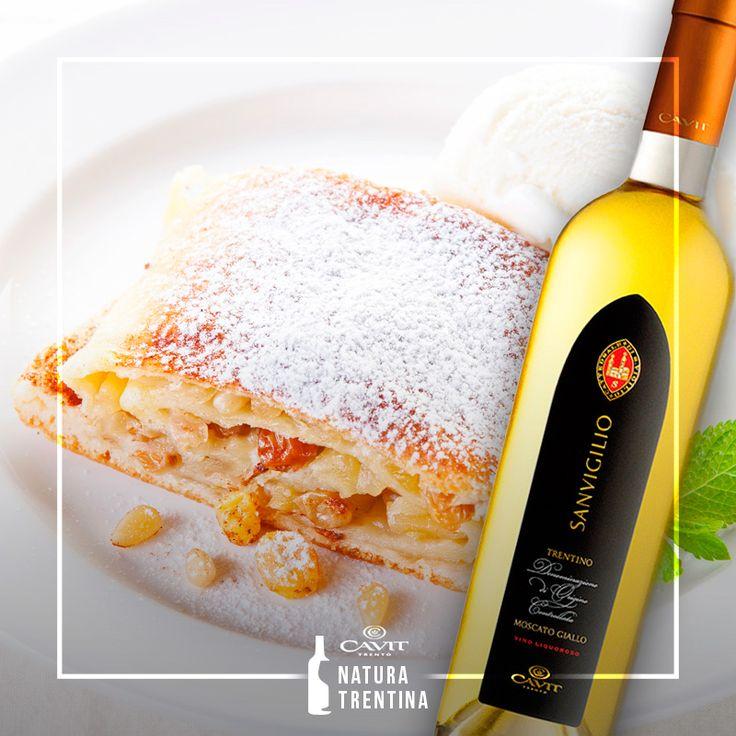 Pazzo per lo strudel? Ti consigliamo di provarlo con il #Moscato Giallo liquoroso, un vino aromatico e equilibrato che renderà il tuo dolce un'esperienza ancora più golosa. #wine #cavit