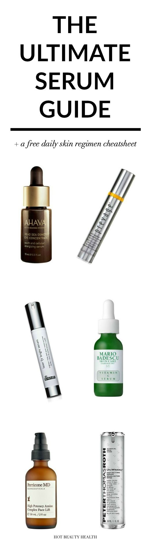 The Ultimate Face Serum Guide + Download a free daily skincare regimen cheatsheet to help with your skincare routine.