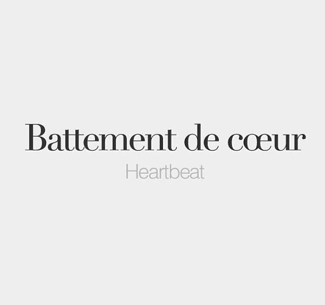 Battement de cœur #frenchword
