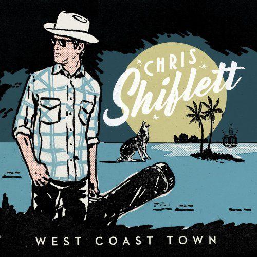 Chris Shiflett - West Coast Town (2017) Lossless
