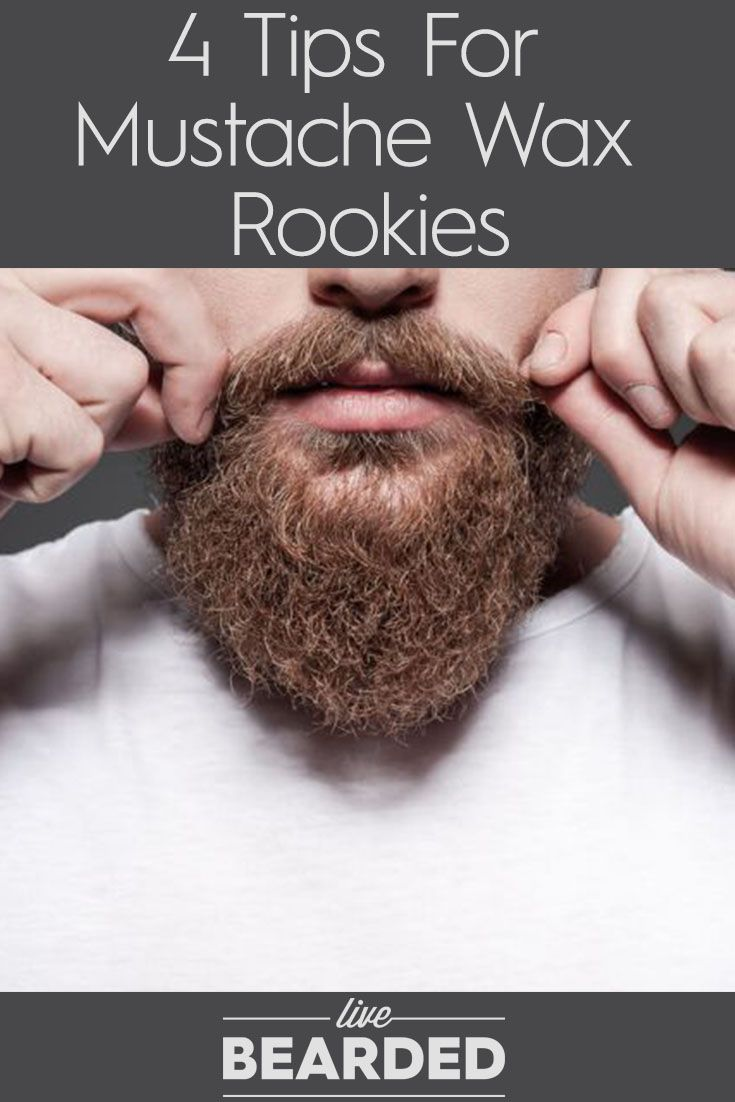 4 Tips For Mustache Wax Rookies | Mustache Care | Beard Care Tips | Bearded Men | Men with Mustaches |