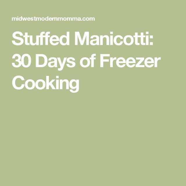 Stuffed Manicotti: 30 Days of Freezer Cooking