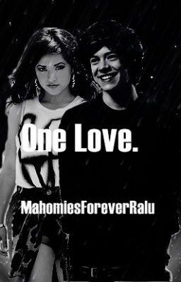 "Citește ""One Love. - Capitolul 22."" #wattpad #fanfiction"