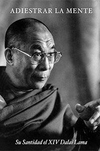 Adiestra tu mente Dalai Lama.