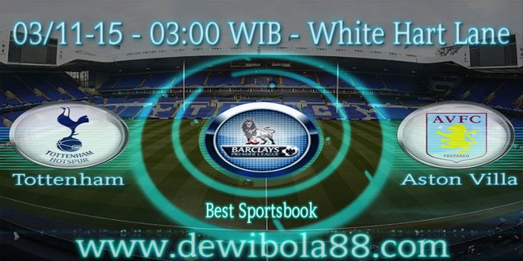 Dewibola88.com | ENGLISH PREMIER LAEGUE | Tottenham vs Aston Villa | Gmail        :  ag.dewibet@gmail.com YM           :  ag.dewibet@yahoo.com Line         :  dewibola88 BB           :  2B261360 Path         :  dewibola88 Wechat       :  dewi_bet Instagram    :  dewibola88 Pinterest    :  dewibola88 Twitter      :  dewibola88 WhatsApp     :  dewibola88 Google+      :  DEWIBET BBM Channel  :  C002DE376 Flickr       :  felicia.lim Tumblr       :  felicia.lim Facebook     :  dewibola88