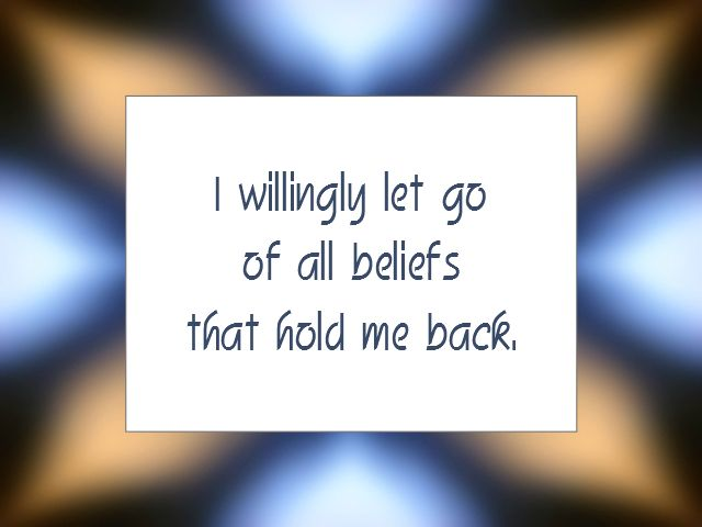 "Daily Affirmation for July 31, 2014 #affirmation #inspiration - ""I willingly let go of all beliefs that hold me back."""