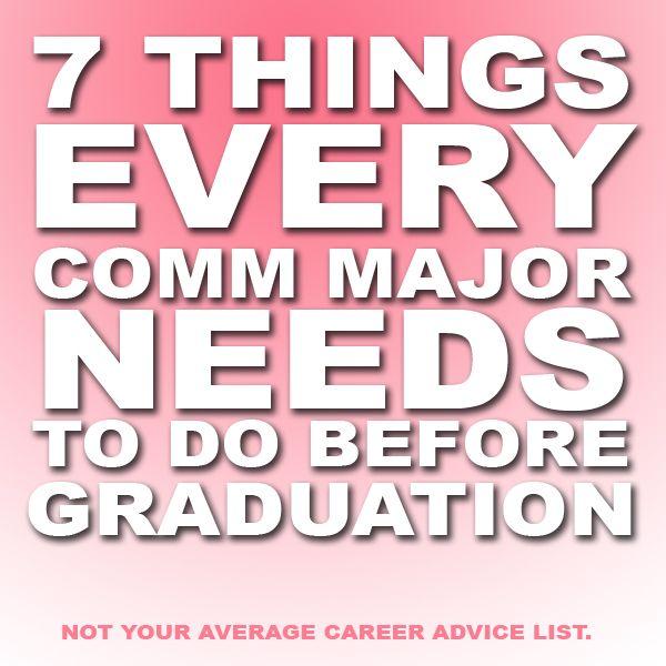 7 Things Every Communication Major (PR, Strategic Comm, Etc) NEEDS To Do