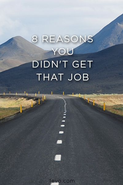 8 Reasons You Didnu0027t Get The Job. Career OpportunitiesCareer AdviceInterview  ...