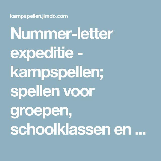 Nummer-letter expeditie - kampspellen; spellen voor groepen, schoolklassen en kamp.