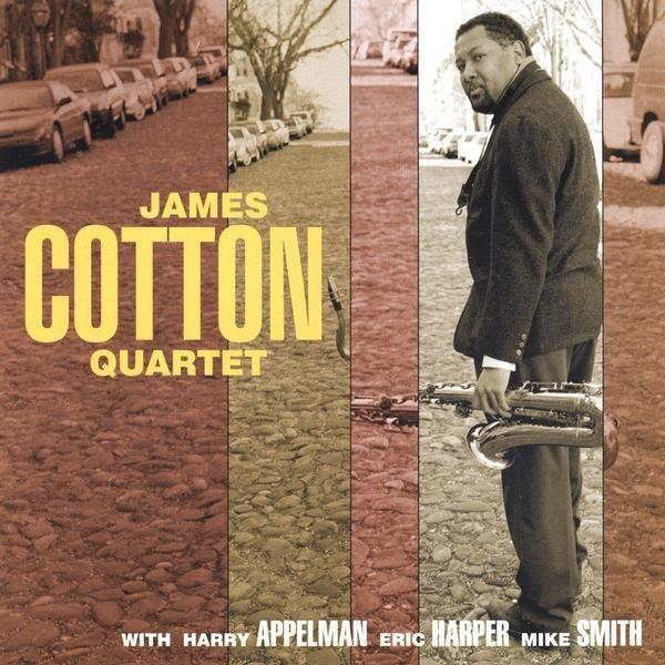 James Cotton - James Cotton Quartet