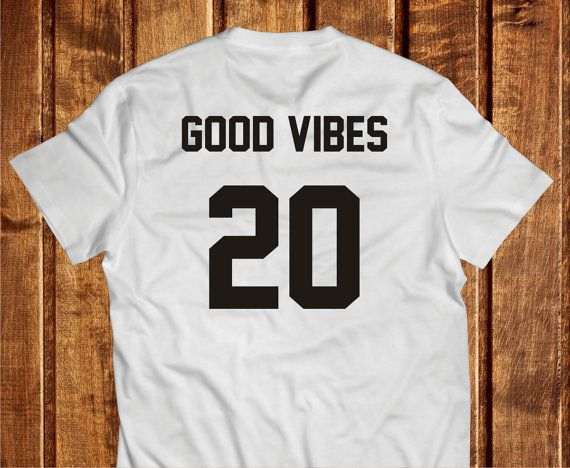Good Vibes Shirt White Tshirt Good Vibes 20 100% by Trend2Tees