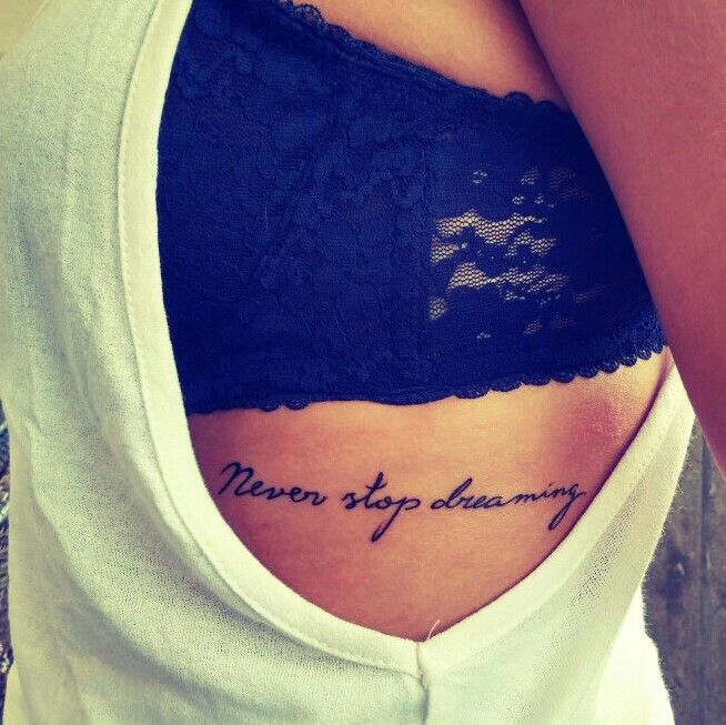 Ready for a #tattoo never stop dreaming ribs tattoo #QUOTE