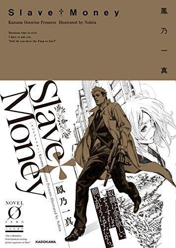 Slave†Money (Novel 0)