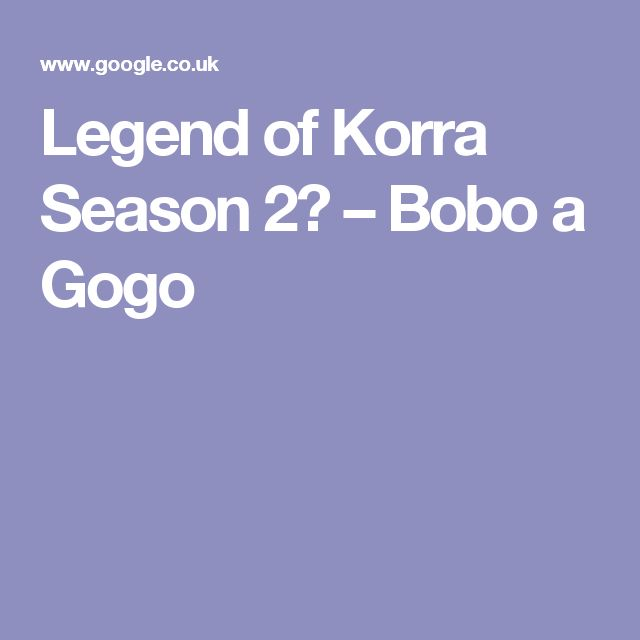 Legend of Korra Season 2? – Bobo a Gogo