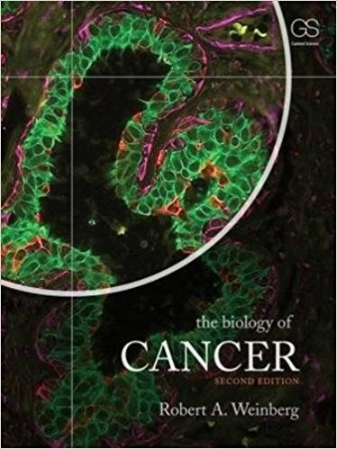 The Biology Of Cancer 2nd Edition By Robert A Weinberg Isbn 13 978