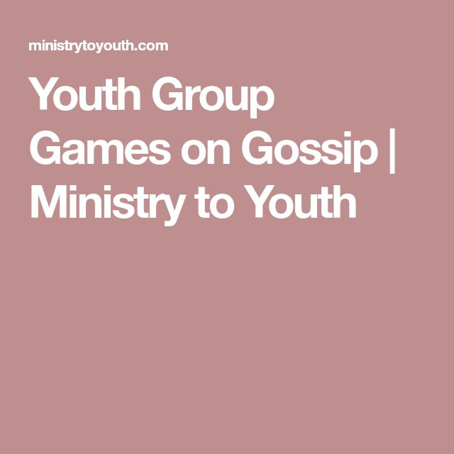 Youth Group Games on Gossip | Ministry to Youth