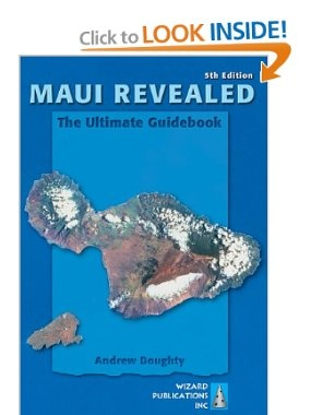Maui Revealed: The Ultimate Guidebook: Andrew Doughty, Leona Boyd: 9780981461038: Amazon.com: Books