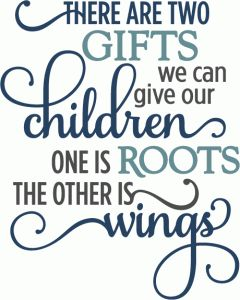 Silhouette Online Store: gifts give children roots & wings - layered phrase