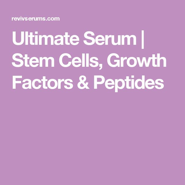 Ultimate Serum | Stem Cells, Growth Factors & Peptides