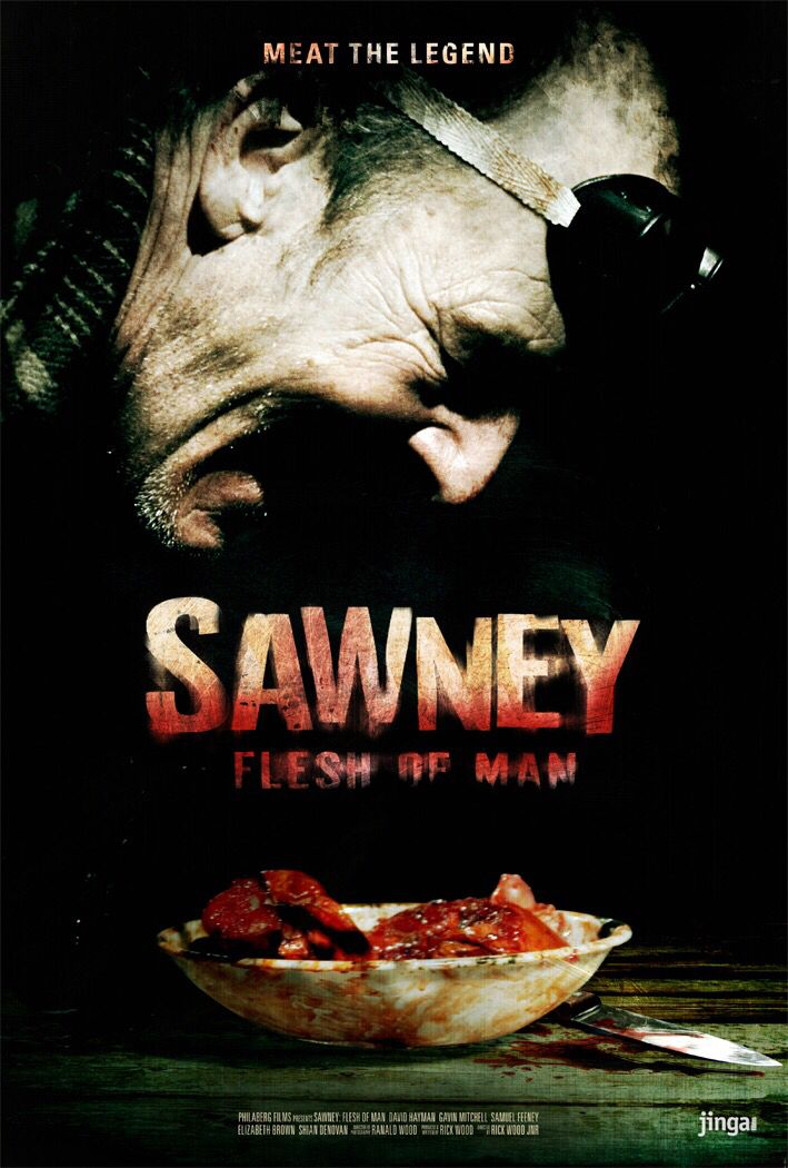 Sawney flesh of man. Sawney est un tueur aussi psychotique que religieux, qui, à bord de son taxi, traque les âmes impies pour les ramener chez lui avant de les sacrifier. Ses frères, Jake et Judd, lui ramènent aussi des victimes dans le but les violer et les torturer ainsi que d'en donner les restes à une créature enchaînée à la cave. Les disparitions se multipliant, un journaliste et un policier décident d'enquêter. Malheureusement pour eux, la bête est relâchée de la cave et les choses…