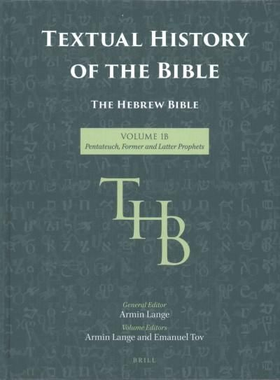 The Hebrew Bible: Pentateuch, Former and Latter Prophets