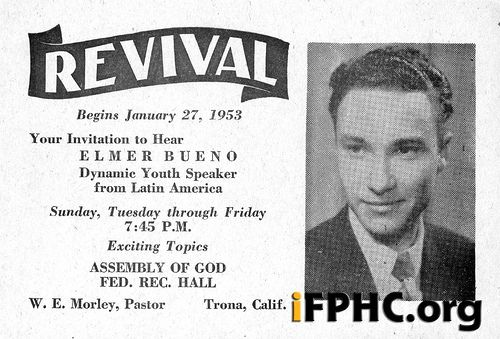 https://flic.kr/p/p3MZ3 | Revival Poster | Poster advertising revival services with Elmer Bueno, dynamic youth speaker from Latin America, at Trona, California, beginning January 27, 1953.  ID: P14179