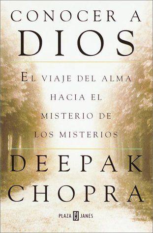 Conocer a Dios de Deepak Chopra