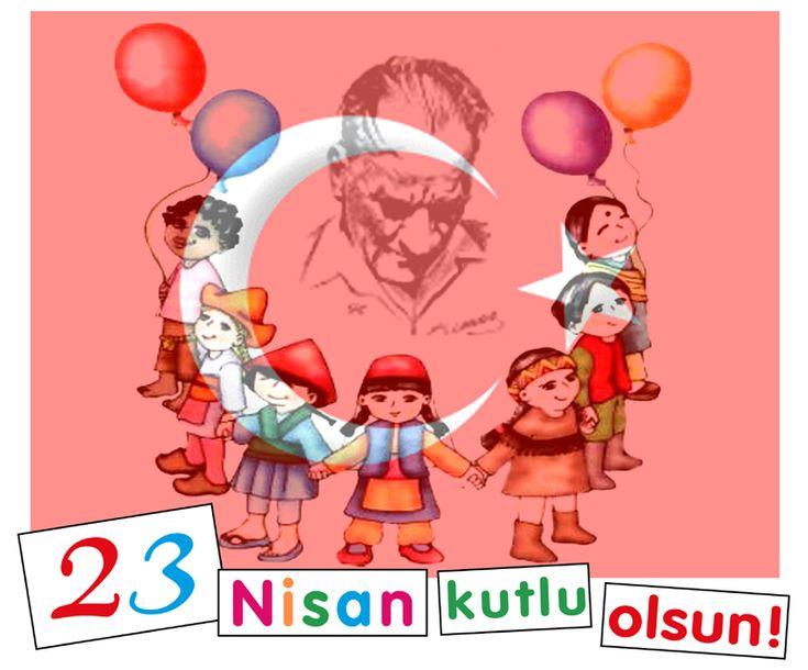 Dünyadaki Tüm Çocuklara Armağan Edilmiş Tek Çocuk Bayramı Olan 23 Nisan Ulusal Egemenlik Çocuk Bayramı Kutlu Olsun