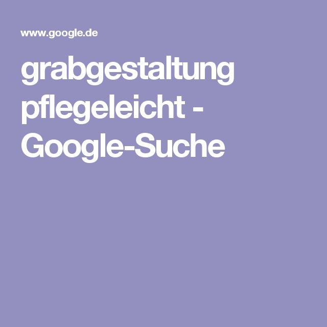 grabgestaltung pflegeleicht - Google-Suche