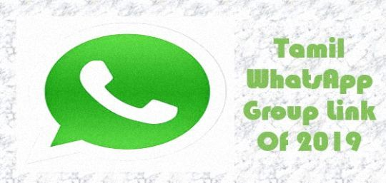 Tamil Whatsapp Group Join Link 2019