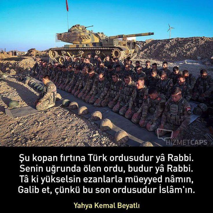 Şu kopan fırtına Türk ordusudur yâ Rabbi.  Senin uğrunda ölen ordu, budur yâ Rabbi.  Tâ ki yükselsin ezanlarla müeyyed nâmın,  Galib et, çünkü bu son ordusudur İslâm'ın. #OsmanlıDevleti