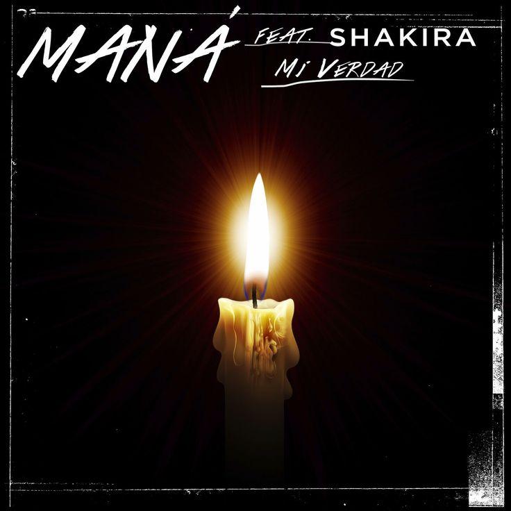 """LAS CADERAS TABASCO: Letra de """"Mi Verdad"""" Maná feat Shakira"""