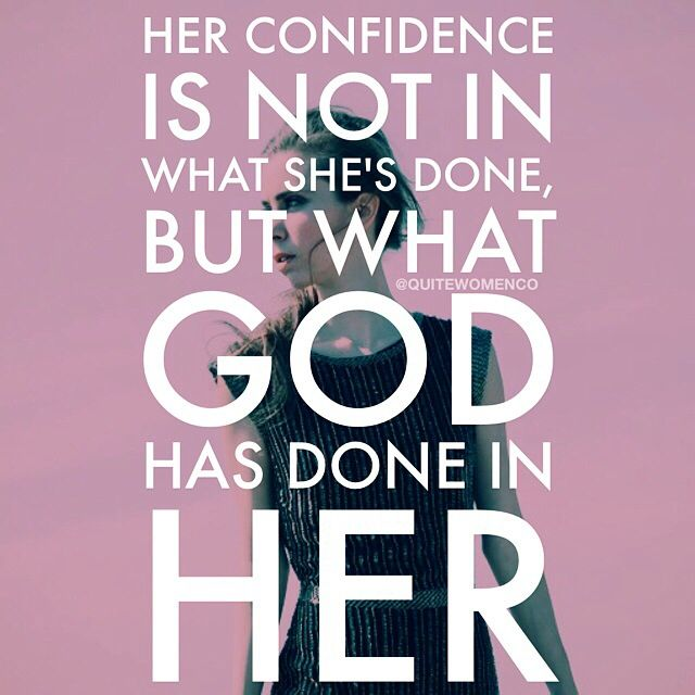 Confidence in what God has done in her