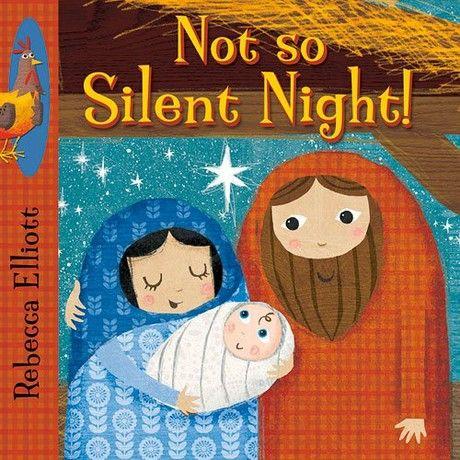 Not So Silent Night (Rebecca Elliott Board Books)