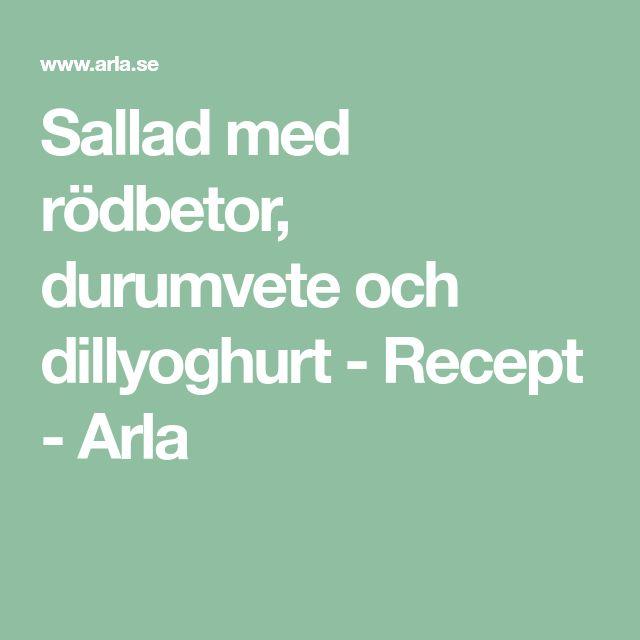 Sallad med rödbetor, durumvete och dillyoghurt - Recept - Arla
