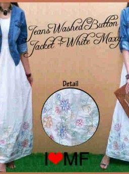 Maxi Bordir White dan Jaket Jeans Mf1852 R799, Ready Stok, Untuk pemesanan dan informasi silahkan hubungi admin di SMS/WhatsApp: 085259804804