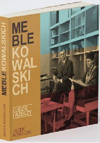 Okładka książki Meble Kowalskich. Ludzie i rzeczy