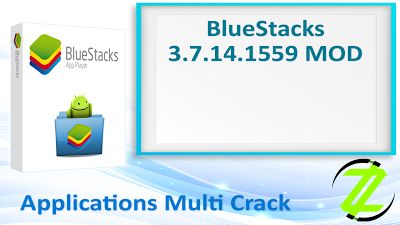 BlueStacks 3.7.14.1559 MOD By_ Zuket Creation | Apps Cracked