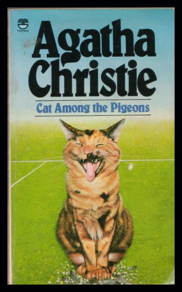 Cat Among the Pigeons by Agatha Christie. Fontana, 1981. | Agatha christie, Cat  among the pigeons, Agatha christie books
