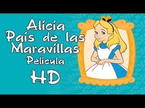 Cuentos infantiles: Alicia en el País de las Maravillas - pelicula dibuj...