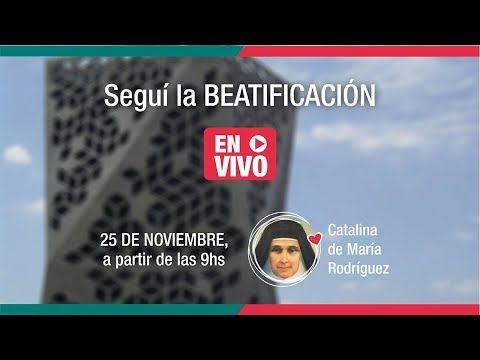 Beatificación Catalina de María Rodríguez
