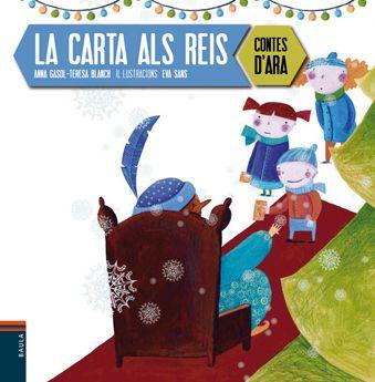 DESEMBRE-2014. Anna Gasol Trullols. La carta als reis. Nadal. Llibre recomanat
