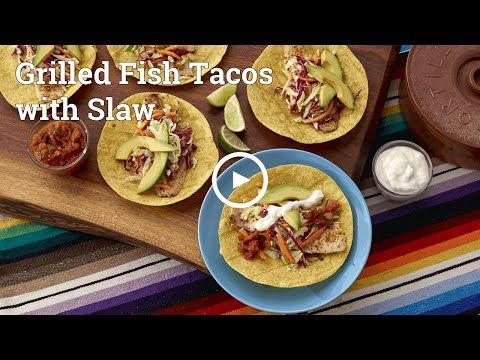 Grilled Fish Tacos with Slaw | Make Good
