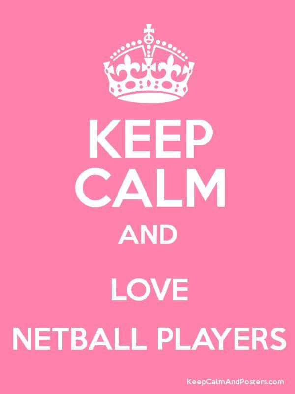 Love Netballers!
