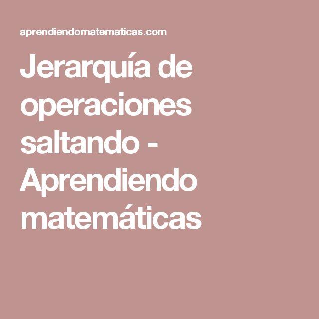 Jerarquía de operaciones saltando - Aprendiendo matemáticas