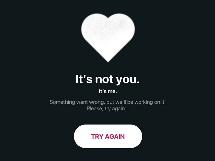 Error message for a dating app  by Larissa Herbst
